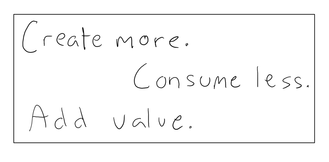 create more consume less